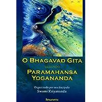 Bhagavad Gita Segundo Paramahansa Yogananda
