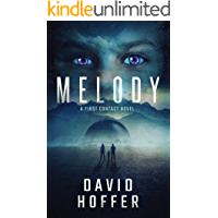 Melody: A First Contact Techno-Thriller