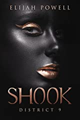 Shook: District 9 Kindle Edition