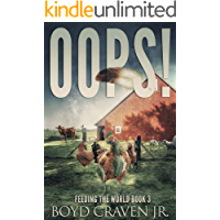 OOPS! (FEEDING THE WORLD Book 3)