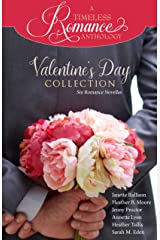 Valentine's Day Collection (A Timeless Romance Anthology Book 19) Kindle Edition