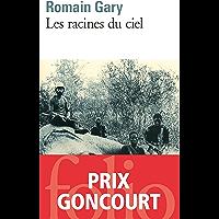Les racines du ciel (Folio t. 242) (French Edition)
