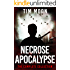 Necrose Apocalypse: The Complete Collection
