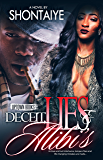 Deceit, Lies, & Alibi's (Deceit Lies & Alibi's Book 1)