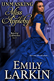 Unmasking Miss Appleby (Baleful Godmother Historical Romance Series Book 1) (English Edition)