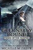 Eternally Bound (Tribes of the Vampire Book 3)