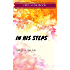 In His Steps: By Charles M. Sheldon : Illustrated