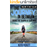 The Journey in Between: A Thru-Hiking Adventure on El Camino de Santiago (Outdoor Adventure Book 2)