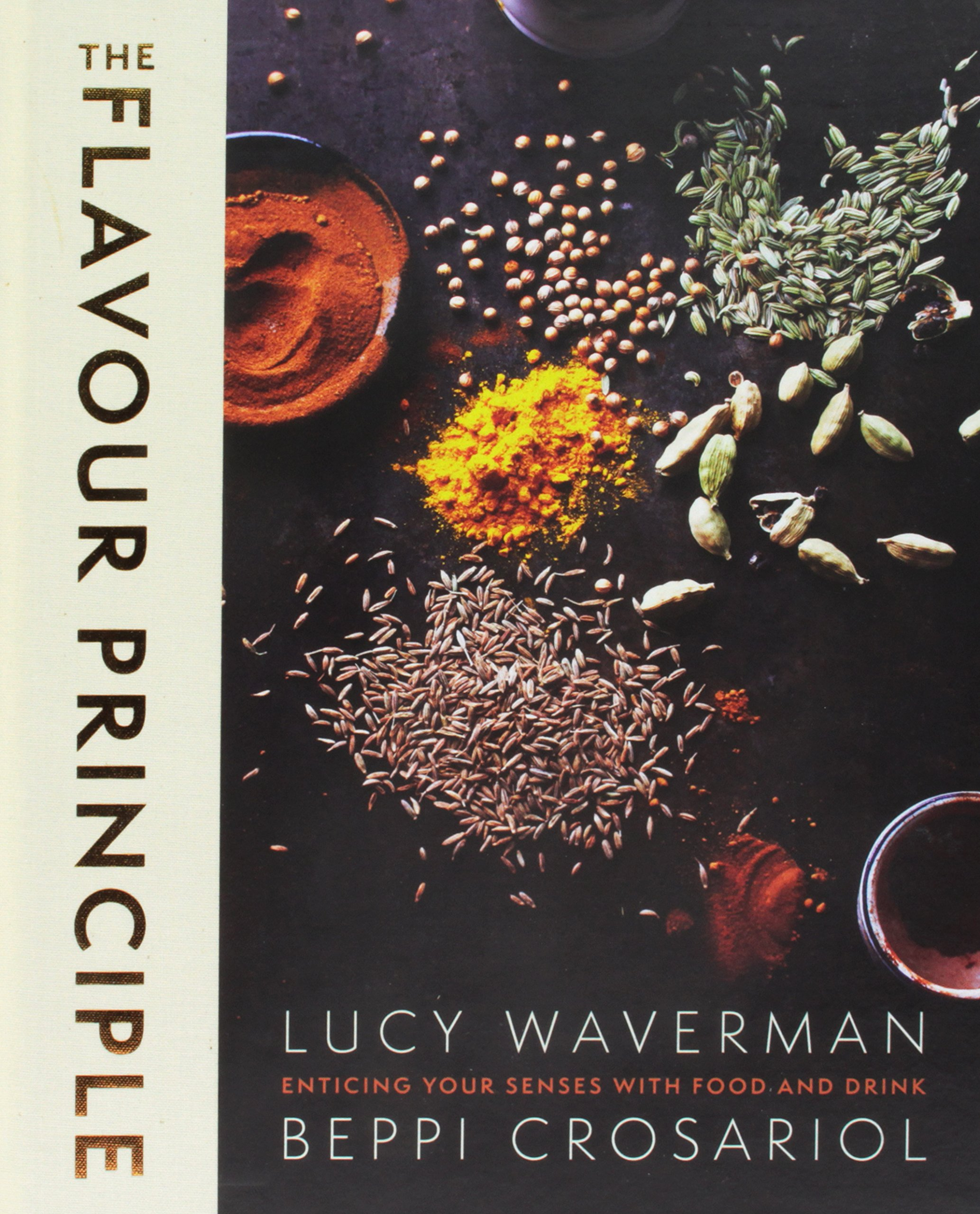 The Flavour Principle Low Price Edition: Enticing Your Senses with Food and Drink pdf epub