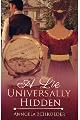 A Lie Universally Hidden Kindle Edition