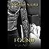 Found (Books of Stone Book 1)