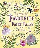 Ladybird Favourite Fairy Tales for Girls (Ladybird Stories)