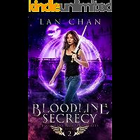 Bloodline Secrecy: A Young Adult Urban Fantasy Academy Novel (Bloodline Academy Book 2)