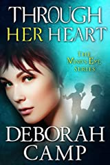 Through Her Heart (Mind's Eye Book 6) Kindle Edition