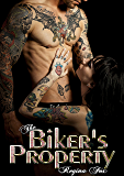 The Biker's Property (Ghosts of the Prairie Motorcycle Club Series Book 1)