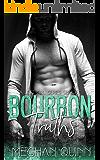 Bourbon Truths  (Bourbon Series Book 4)