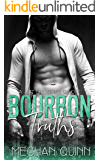 Bourbon Truths (Formally Repentance): The Story of Kace Haywood