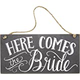 Primitives by Kathy Here Comes The Bride Chalk Sign