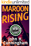Maroon Rising (Buck Reilly Adventure Series Book 5) (English Edition)