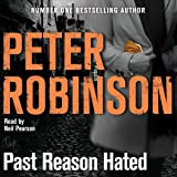 Past Reason Hated: The 5th DCI Banks Mystery