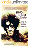 Save India from its Leaders (Why I Write: Essays by Saadat Hasan Manto)