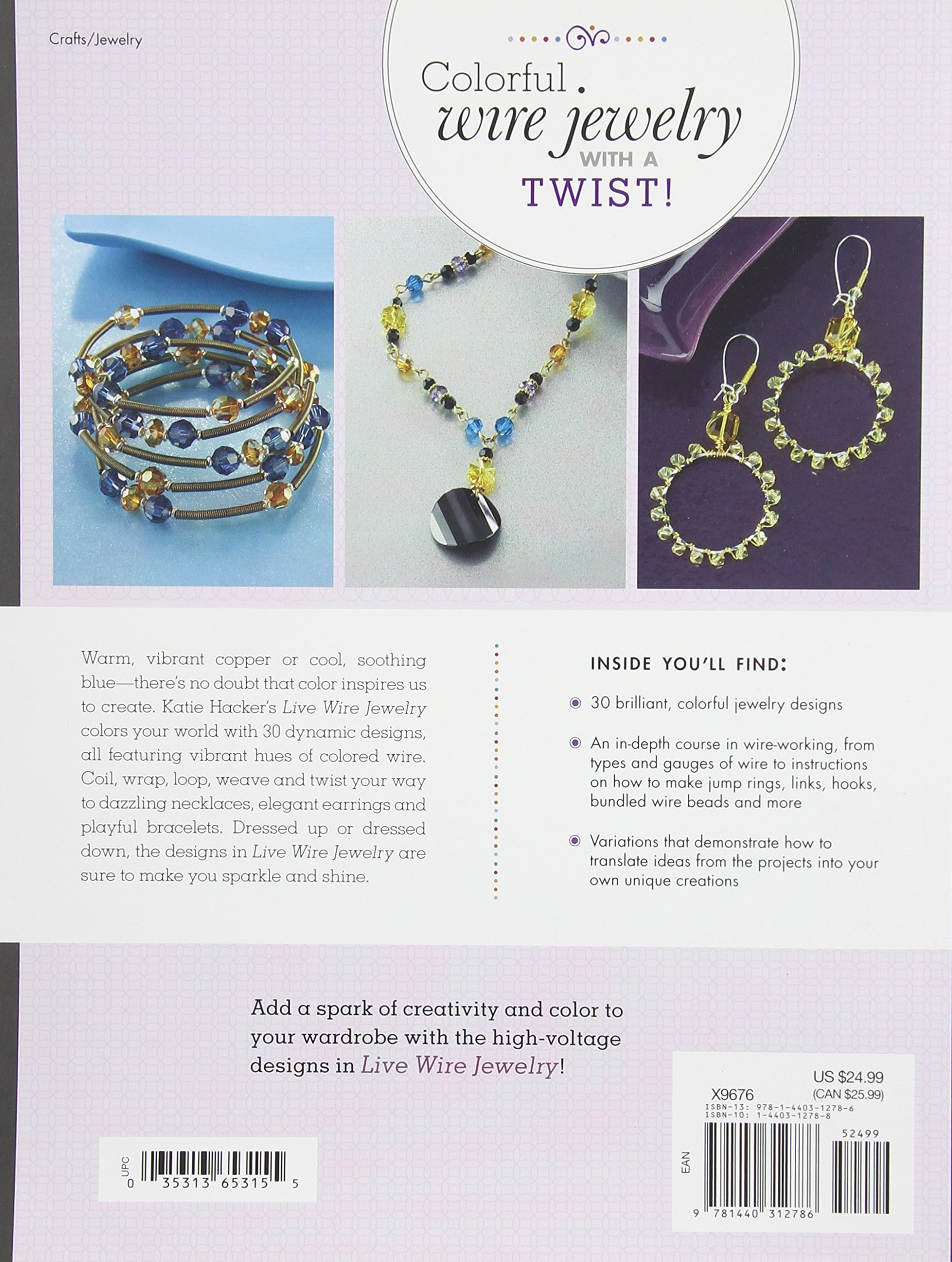 Live Wire Jewelry: Make Colorful Designs That Shine: Katie Hacker ...