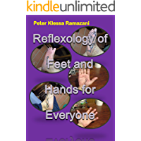 Reflexology of Feet and Hands for Everyone
