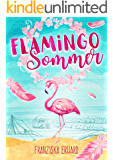 Flamingo-Sommer (German Edition)