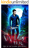 The Vampire Heir (Rite of the Vampire Book 1)