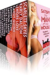 Satisfy the Man of the House: Ten Brats who Learn how to Behave! (Shameless Book Bundles 10) Kindle Edition