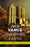 The Dying Earth (English Edition)
