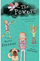 The Powers: The Not-So-Super Superheroes Kindle Edition