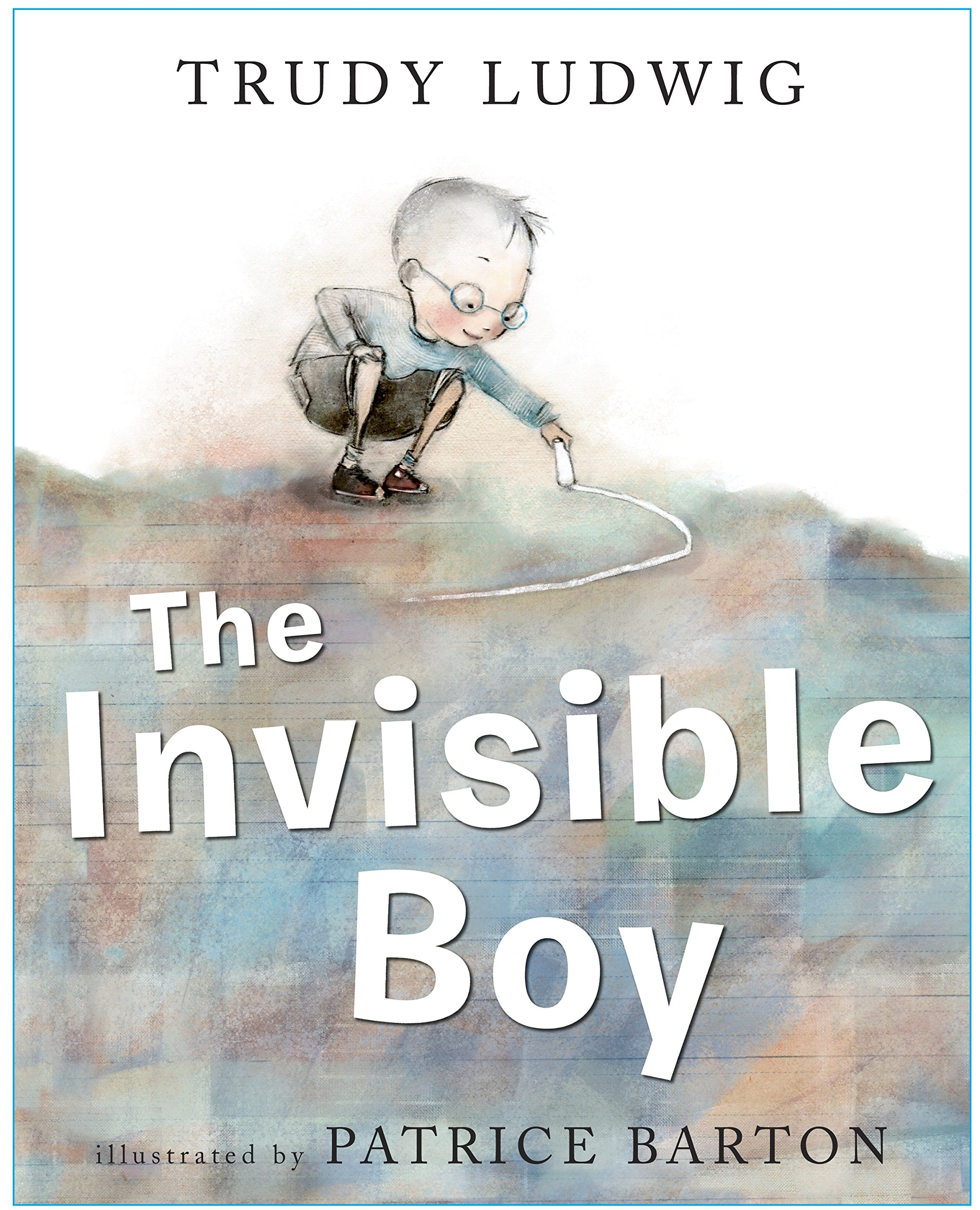 The Invisible Boy: Ludwig, Trudy, Barton