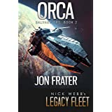 Orca: Salvage Ops: Book 2 (Legends of Legacy Fleet: Salvage Ops)