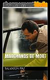 marchands de mort (Spanish Edition)