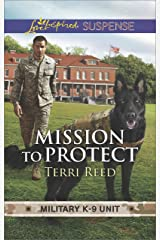 Mission to Protect (Military K-9 Unit) Kindle Edition