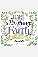 Hand Lettering for Faith: A Christian Workbook for Creating Inspired Art (English Edition) eBook Kindle