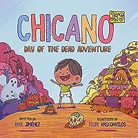 Chicano Jr's Day of the Dead Adventure (Chicano Junior Book 2)