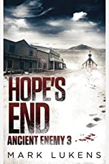 Hope's End: Ancient Enemy 3 Kindle Edition
