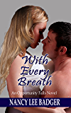 With Every Breath: An Opportunity Falls Novel