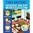 Food Anatomy Activities for Kids: Fun, Hands-On Learning