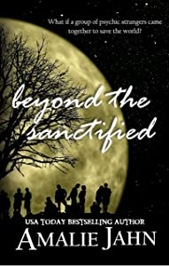 Beyond the Sanctified (The Sevens Prophecy Book 3)