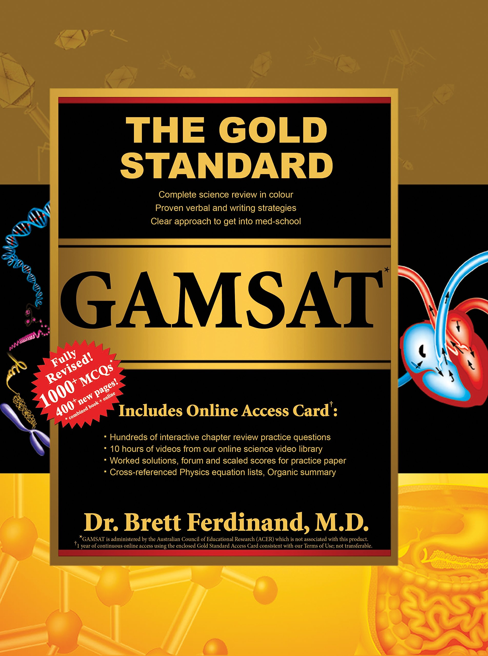 The Gold Standard Gamsat Textbook 20162017 Edition Is One Gamsat Book That  Replaces Them All!: Amazon: Brett Ferdinand Dr: 9781927338285: Books