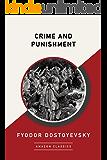 Crime and Punishment (AmazonClassics Edition)