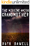 The Missing Amish Grandmother (Amish Mystery and Romance) (A Salome Saunders Amish Mystery Book 3)