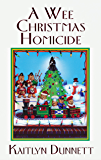 A Wee Christmas Homicide (A Liss MacCrimmon Mystery Book 3)