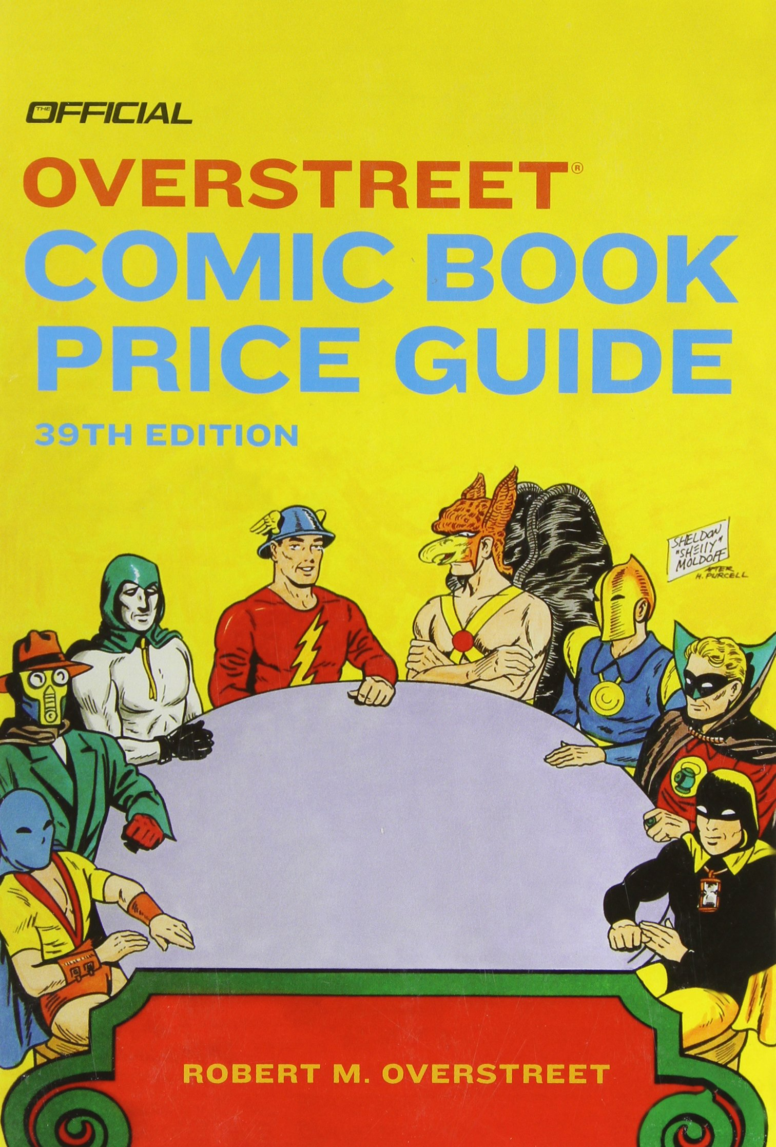 The Official Overstreet Comic Book Price Guide, 39th Edition: Robert M  Overstreet: Amazon.com: Books