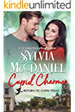 Cupid Charmer (Return to Cupid, Texas Book 9)