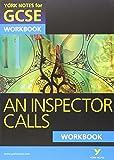 An Inspector Calls: York Notes for GCSE Workbook (Grades A*-G)