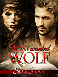 A Most Wanted Wolf (Wolves of Fenrir Book 2)